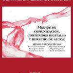 Medios de comunicación, contenidos digitales y derecho de autor